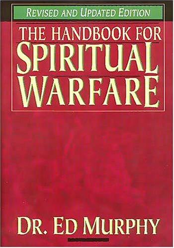 9780785211518: Handbook for Spiritual Warfare (Revised & Updated Edition)