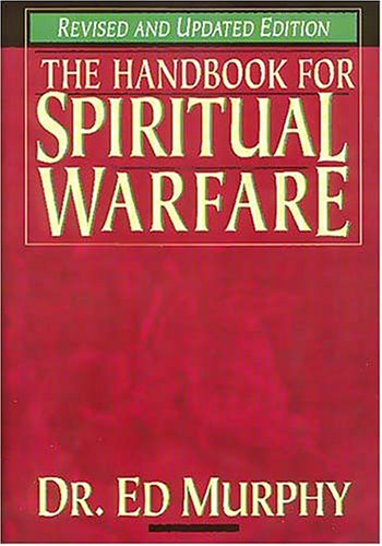 9780785211518: Handbook for Spiritual Warfare (Revised & Updated Edition)