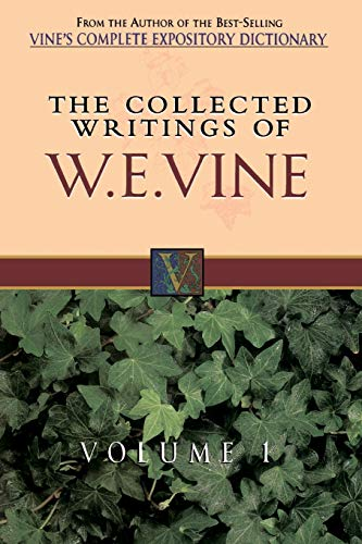 9780785211754: The Collected Writings of W.E. Vine