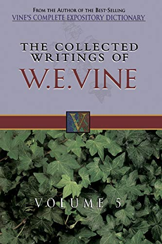 9780785211792: 5: The Collected Writings of W.E. Vine