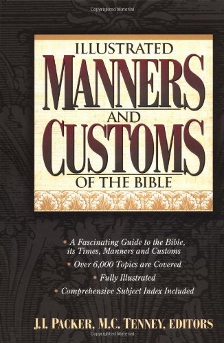 9780785212317: Illustrated Manners And Customs Of The Bible Super Value Edition