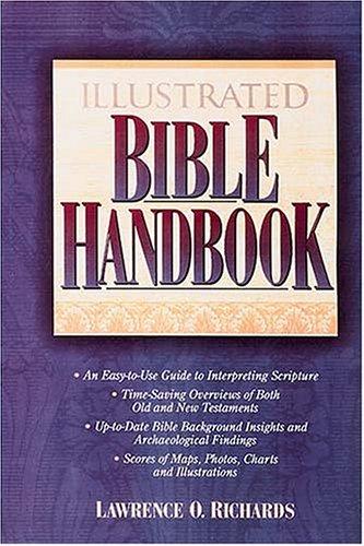 Illustrated Bible Handbook Super Value Edition: Richards, Lawrence O.