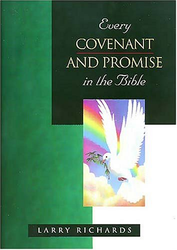 9780785212669: Every Covenant and Promise in the Bible (The Everything in the Bible)