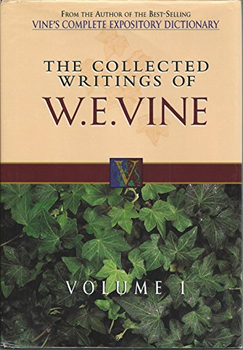 9780785212737: The Collected Writings of W. E. Vine