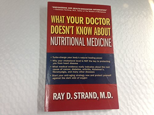 9780785213055: What Your Doctor Doesn't Know About Nutritional Medicine