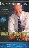 9780785213208: The Wal-Mart Way - The Inside Story of the Succcess of the World's Largest Company