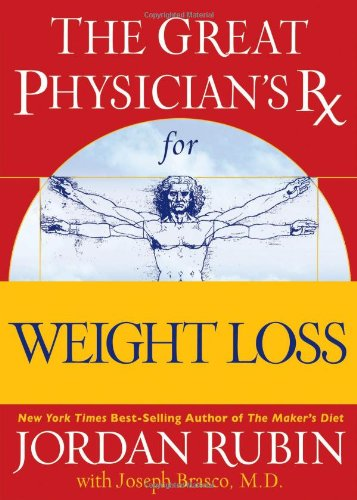 The Great Physician's Rx for Weight Loss (Rubin Series) (078521366X) by Jordan Rubin