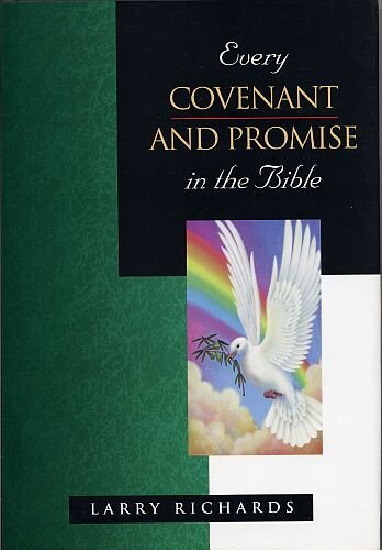9780785213796: Every Covenant and Promise (Everything in the Bible)