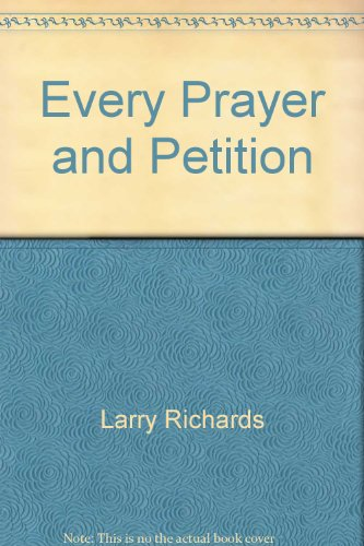 9780785213802: Every Prayer and Petition