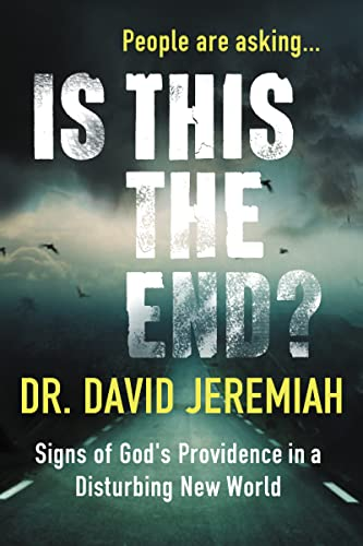 9780785216285: Is This the End?: Signs of God's Providence in a Disturbing New World