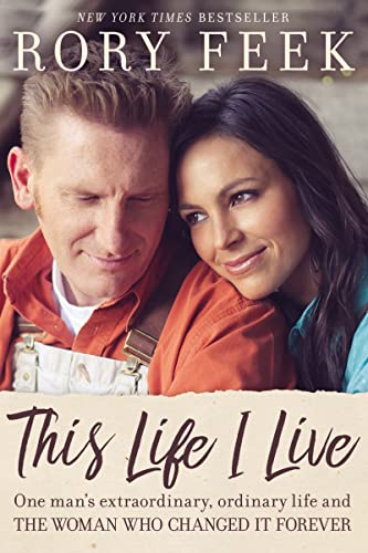 9780785216827: This Life I Live: One Man's Extraordinary, Ordinary Life and the Woman Who Changed It Forever