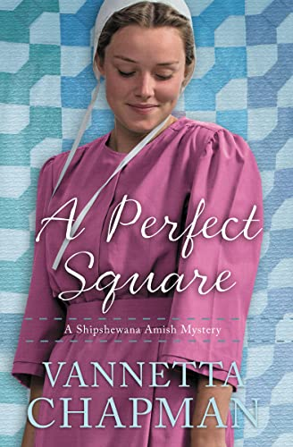 9780785217138: A Perfect Square: An Amish Mystery (A Shipshewana Amish Mystery)