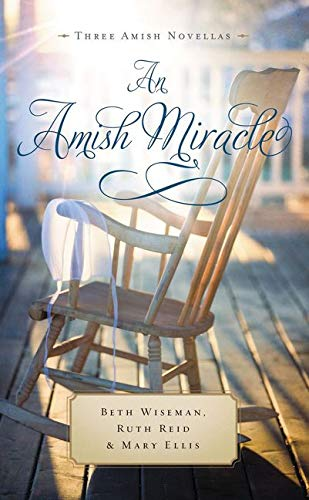 An Amish Miracle: Always Beautiful, Always His: Wiseman, Beth, Reid,