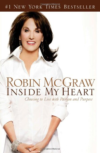 [signed] Inside My Heart: Choosing to Live With Passion And Purpose 9780785218364 I believe we were put on this earth to enjoy lives of joy and abundance, and that is what I want for you and for me. It's not my intenti