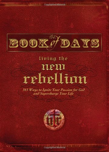 9780785218708: Book of Days: Living the New Rebellion