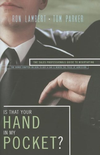 9780785218777: Is That Your Hand in My Pocket?: The Sales Professional's Guide to Negotiating