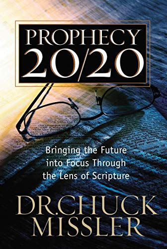 9780785218890: Prophecy 20/20: Profiling the Future Through the Lens of Scripture