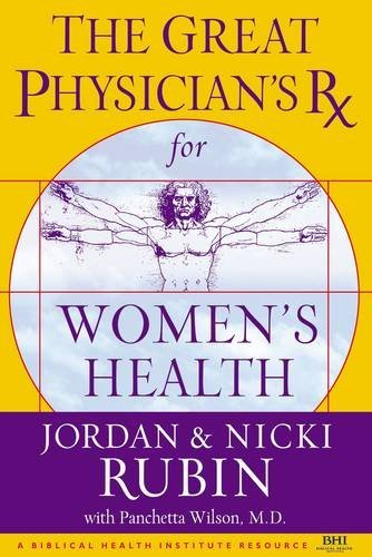 The Great Physician's Rx for Women's Health (0785219013) by Rubin, Jordan