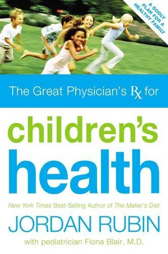 9780785219026: Great Physician's Rx for Children's Health