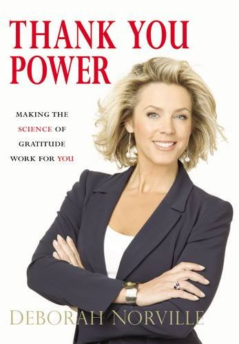 9780785221937: Thank You Power: Making the Science of Gratitude Work for You