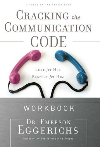 9780785228424: Cracking the Communication Code Workbook: The Secret to Speaking Your Mate's Language (Focus on the Family Books)