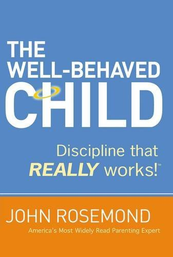 9780785229049: The Well-Behaved Child