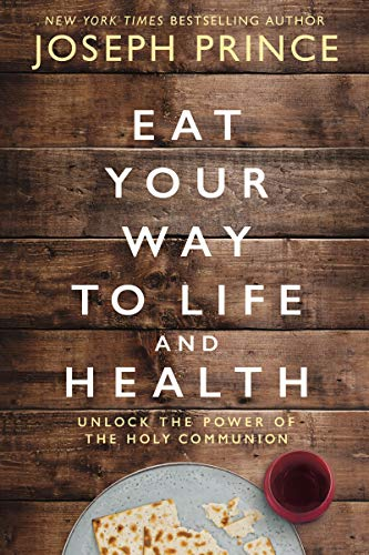 9780785229278: Eat Your Way to Life and Health: Unlock the Power of the Holy Communion