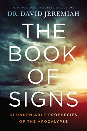9780785229544: The Book of Signs: 31 Undeniable Prophecies of the Apocalypse