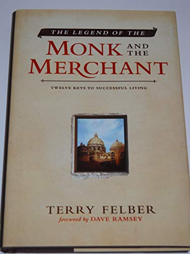9780785237099: The Legend of the Monk and the Merchant