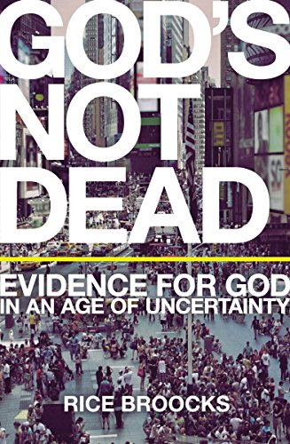 9780785238331: God's Not Dead: Evidence for God in an Age of Uncertainty