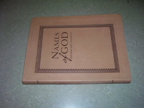 9780785238348: Names of God: Exploring God's Character (2010, Leatherbound)