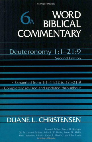9780785242208: Deuteronomy 1-21:9: (Revised & Expanded): Deuteronomy 1-11 Vol 6A (Word Biblical Commentary)