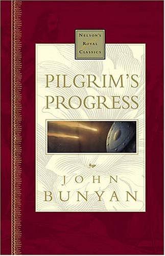 9780785242222: Pilgrim's Progress Nelson's Royal Classics