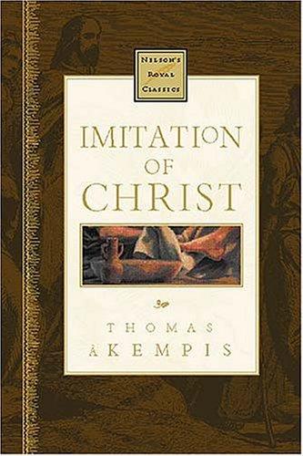 9780785242246: Imitation of Christ (Nelson's Royal Classics S.)