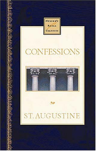 9780785242253: Confessions (Nelson's Royal Classics)