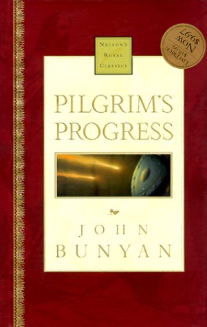 Pilgrim's Progress Nelson's Royal Classics (0785242457) by Bunyan, John