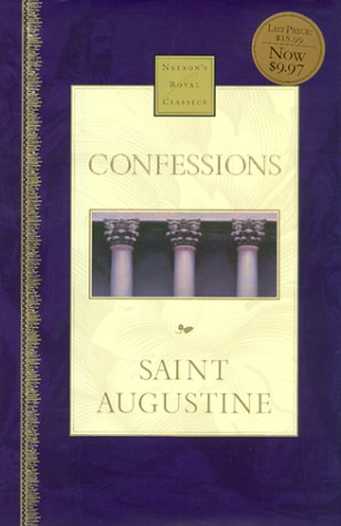 9780785242482: Confessions (Nelson's Royal Classics)
