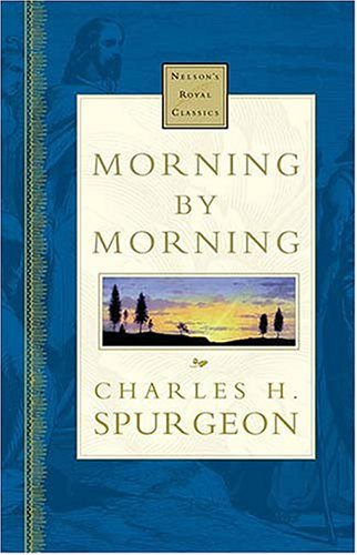 9780785242642: Morning By Morning Nelson's Royal Classics