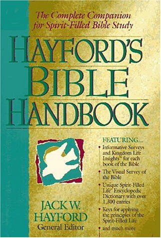 9780785243069: Hayford's Bible Handbook The Complete Companion For Spirit-filled Bible Study