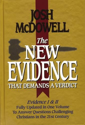 9780785243632: The New Evidence That Demands a Verdict: Fully Updated