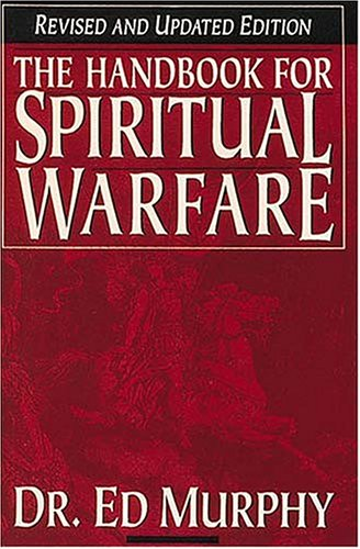 9780785245308: Handbook For Spiritual Warfare Revised And Updated Edition