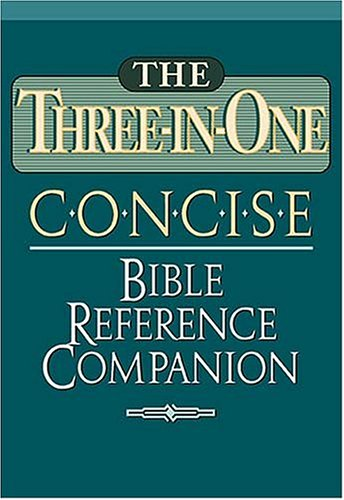 The Three-in-one Concise Bible Reference Companion Nelson's Concise Series: Thomas Nelson