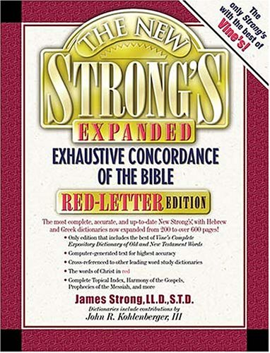 9780785245391: The New Strong's Expanded Exhaustive Concordance of the Bible (Red-Letter Edition)