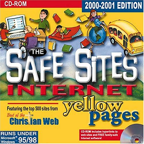 Safe Sites Internet Yellow Pages (9780785245513) by Nelson Word Publishing Group; Thomas Nelson Publishers
