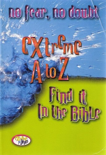 9780785245803: Extreme A To Z Find It In The Bible Extreme For Jesus Series