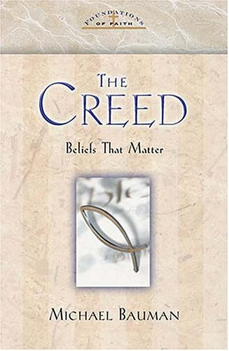 9780785247036: The Creed Foundations Of Faith Series