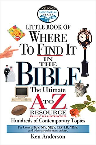 9780785247081: Nelson's Little Book of Where To Find It in the Bible