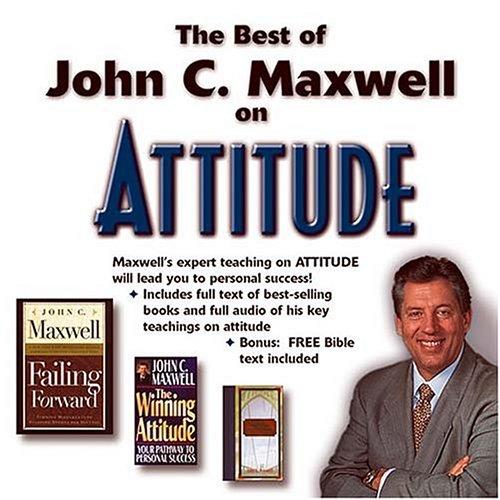 9780785247128: The Best of John C. Maxwell on Attitude: CD-ROM/Jewel Case Format
