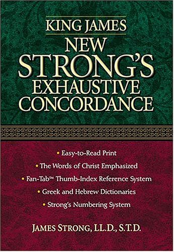 9780785247234: King James New Strong's Exhaustive Concordance of the Bible