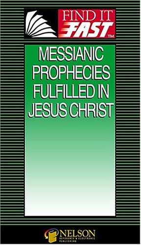 9780785247548: Find It Fast Messianic Prophecies Fulfilled In Jesus Christ
